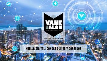 Huella Digital - Agencia VB comunicaction - Vane Balón - Social Media - Comunicacion Digital