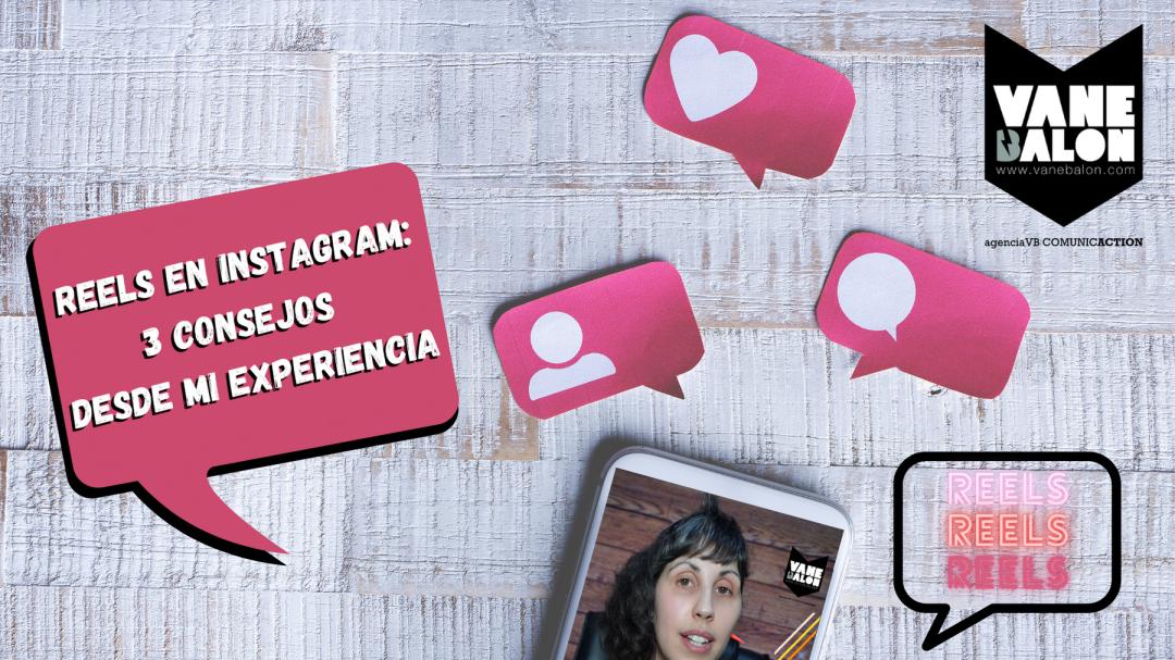 Reels en Instagram - Vane Balón - Agencia VB comunicAction - Comunicacion Digital - Transición Digital