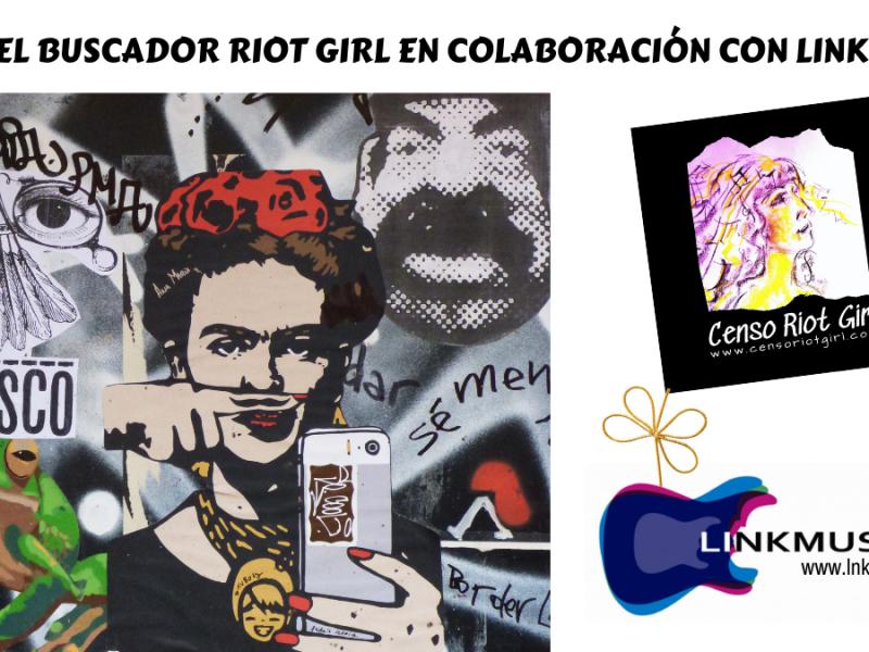 buscador riot girl - censo riot girl - Linkmusic - Distrito Uve - Buscador Riot Girl -Vane Balón - Cultura - Música - bandas con mujeres