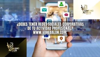 redes sociales corporativas - Agencia VB comunicaction - Vane Balón - Bloguera - Servicio de redaccion - comunicacion digital